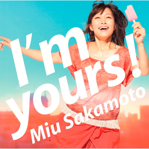 坂本美雨/I'm yours!(初回限定盤)(DVD付)
