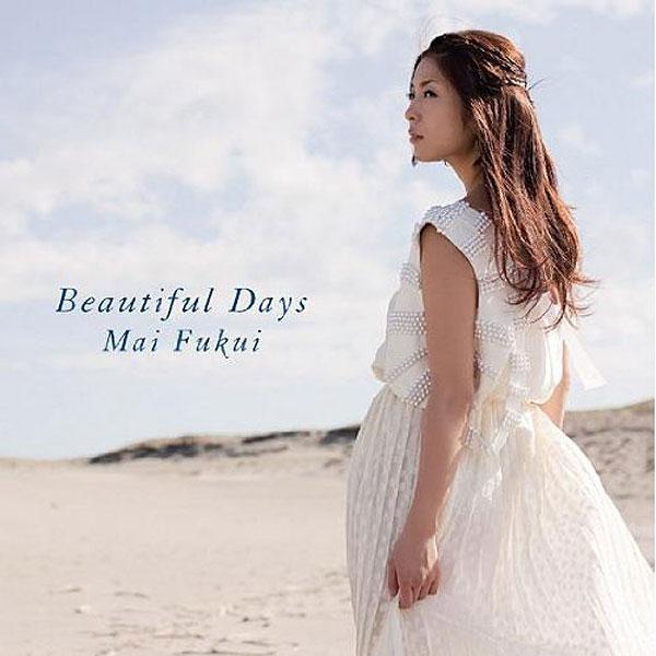 ふくい舞/Beautiful Days
