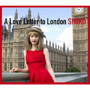 SHOKO/A Love Letter to London