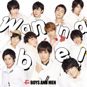 BOYS AND MEN/Wanna be!(通常盤)