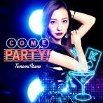 板野友美/COME PARTY!(初回限定盤)(type-A)(DVD付)