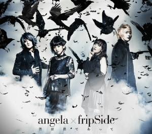 angela×fripSide/僕は僕であって(期間限定盤)(Blu-ray Disc付)
