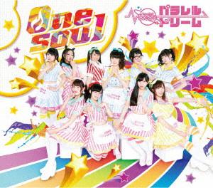 パラレルドリーム/One Soul(初回限定盤)