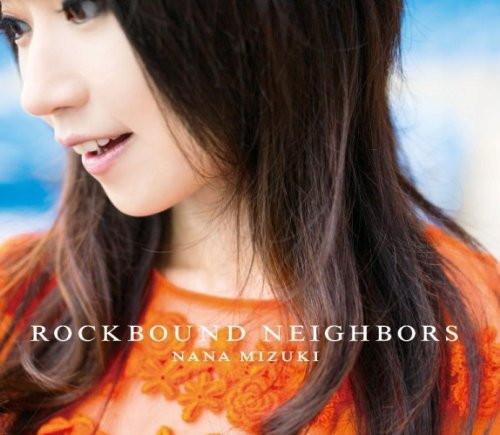 水樹奈々/ROCKBOUND NEIGHBORS(通常盤)