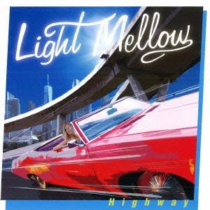 Light Mellow-Highway