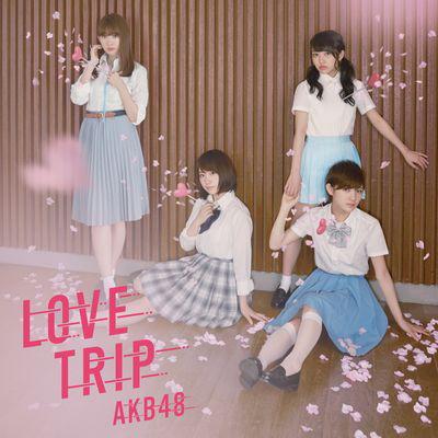 AKB48/LOVE TRIP / しあわせを分けなさい(通常盤)(DVD付)