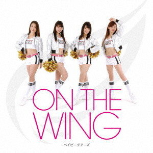 BABY CHEERS/ON THE WING