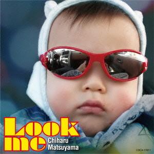 松山千春/Look me