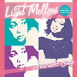 佐藤奈々子/Light Mellow 佐藤奈々子