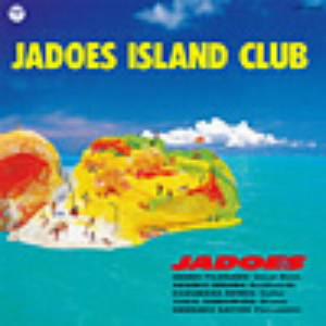 JADOES/JADOES ISLAND CLUB