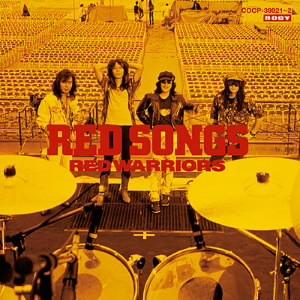 レッド・ウォーリアーズ/RED SONGS