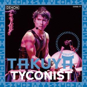 TAKUYA/TYCONIST