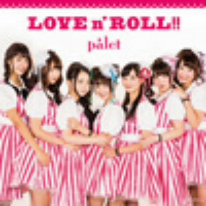 palet/LOVE n'ROLL!!(Type-A)(DVD付)