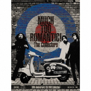 コレクターズ/MUCH TOO ROMANTIC!〜The Collectors 30th Anniversary CD/DVD Collection