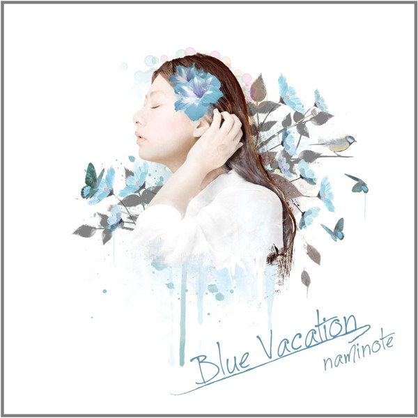 ナミノート/Blue Vacation