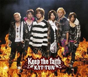 KAT-TUN/Keep the faith