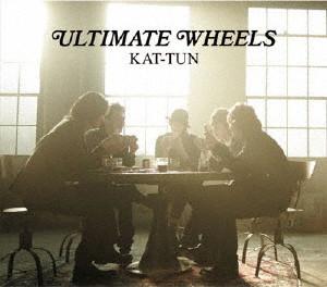 KAT-TUN/ULTIMATE WHEELS