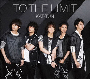 KAT-TUN/TO THE LIMIT