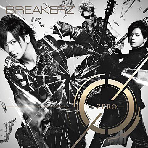 BREAKERZ/0-ZERO-