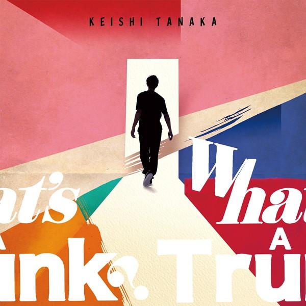 Keishi Tanaka/What's A Trunk?