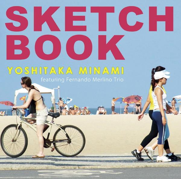 南佳孝フィーチャリング・フェルナンド・メルリーノ・トリオ/Sketchbook