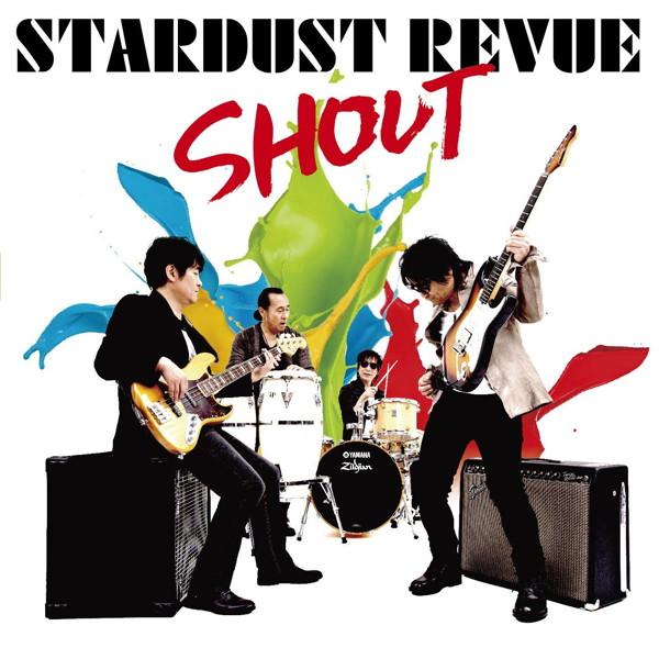 STARDUST REVUE/SHOUT(初回限定盤)(DVD付)