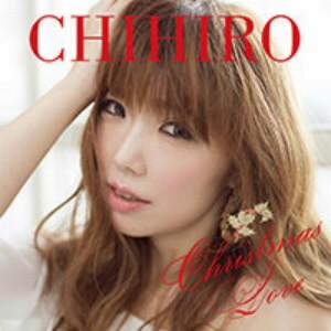 CHIHIRO/Christmas Love(初回限定盤)(DVD付)