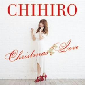 CHIHIRO/Christmas Love(通常盤)