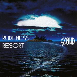 CLΦWD/RUDENESS RESORT(初回生産限定盤A)(DVD付)