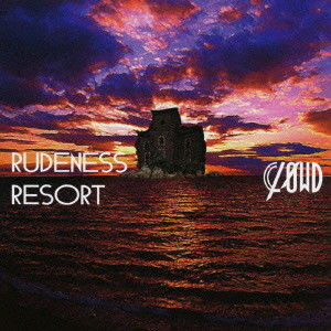 CLΦWD/RUDENESS RESORT(初回生産限定盤B)(DVD付)
