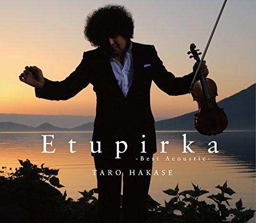葉加瀬太郎/Etupirka〜Best Acoustic〜