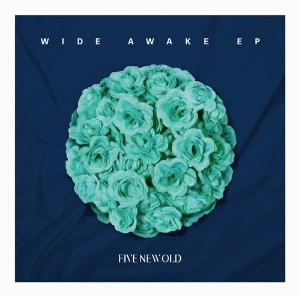 FIVE NEW OLD/WIDE AWAKE EP