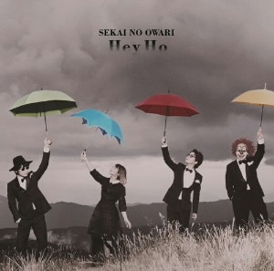 SEKAI NO OWARI/Hey Ho