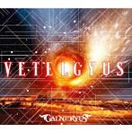 Galneryus/VETELGYUS(初回限定盤)(Blu-ray Disc付)