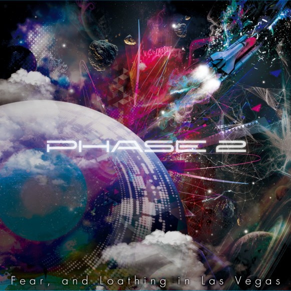 Fear,and Loathing in Las Vegas/PHASE 2