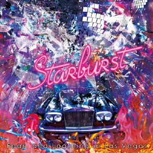 Fear,and Loathing in Las Vegas/Starburst プレミアム盤(初回限定盤)(DVD付)