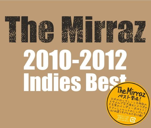 Mirraz/The Mirraz 2010-2012 Indies Best