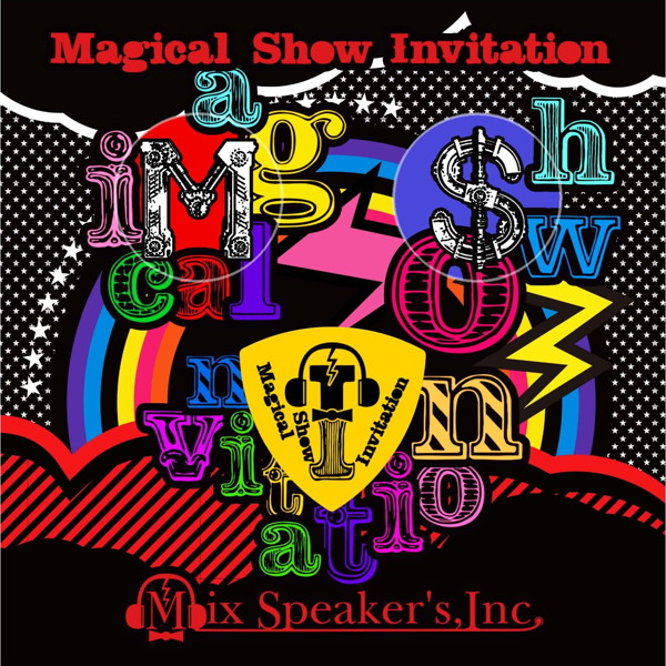 Mix Speaker's,Inc./Magical Show Invitation(完全盤)(DVD付)