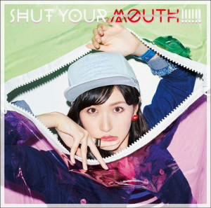 横山ルリカ/SHUT YOUR MOUTH!!!!!!(初回限定盤B)(DVD付)