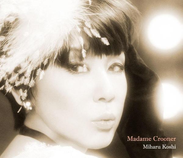 コシミハル/Madame Crooner
