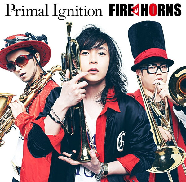 FIRE HORNS/Primal Ignition