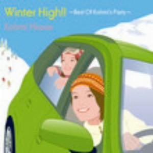 広瀬香美/Winter High!!〜Best of Kohmi's Party〜