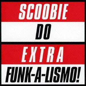 スクービードゥー/Extra Funk-a-lismo!-Covers&Rarities-
