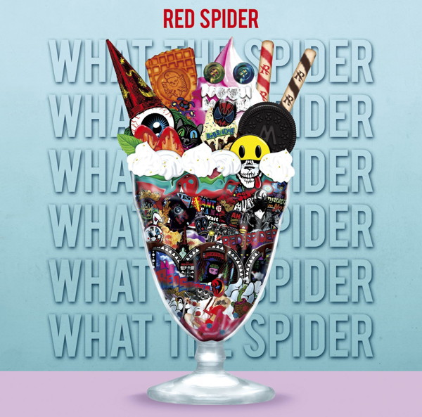 RED SPIDER/WHAT THE SPIDER