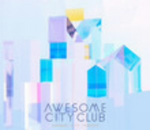 Awesome City Club/Awesome City Tracks 3