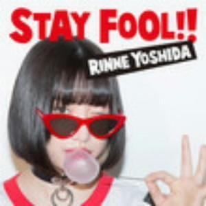 吉田凜音/STAY FOOL!!(通常盤)