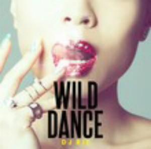 DJ RIE/ワイルド・ダンス