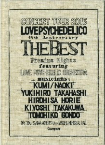 LOVE PSYCHEDELICO/LOVE PSYCHEDELICO 15th ANNIVERSARY TOUR-THE BEST-LIVE(完全生産限定盤)(2CD+Blu-ray)(Blu-ray Disc付)