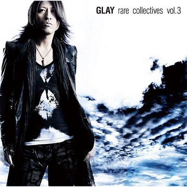 GLAY/rare collectives vol.3