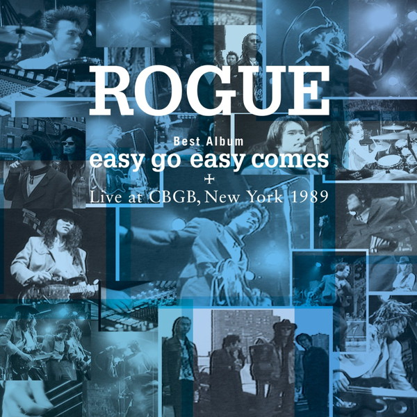 ROGUE/Best Album「easy go easy comes+Live at CBGB,NewYork 1989」